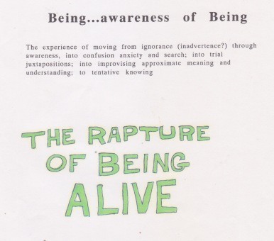 The Rapture of Being Alive